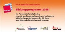 Bildungsprogramm PR, JAV, MAV und SBV ver.di Bayern 2018